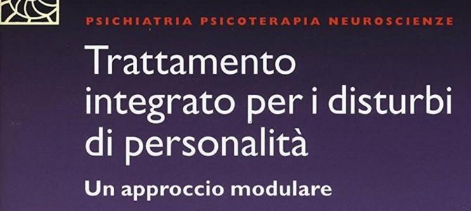 """Libro: """"Trattamento Integrato per i Disturbi di Personalità – Un approccio Modulare"""""""