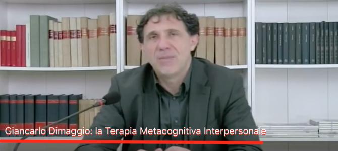 Videocorso: TERAPIA METACOGNITIVA LA LEZIONE DI APPROFONDIMENTO