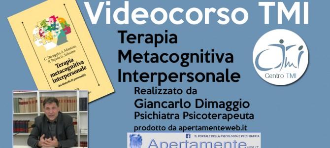 VIDEOCORSO – TERAPIA METACOGNITIVA INTERPERSONALE DEI DISTURBI DI PERSONALITA'