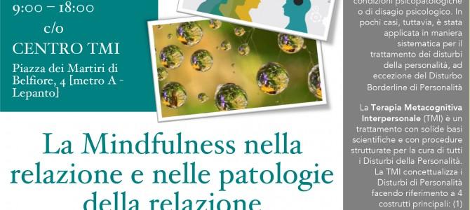 CORSO – La Mindfulness nella relazione e nelle patologie della relazione