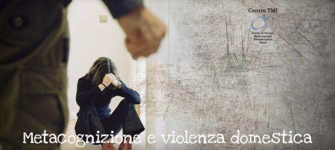 Metacognizione e violenza domestica.