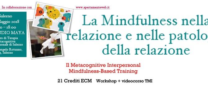 La Mindfulness nella relazione e nelle patologie della relazione – Workshop