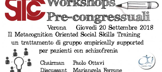 Il Metacognition-Oriented Social Skills Training: un trattamento di gruppo empirically supported per pazienti con schizofrenia
