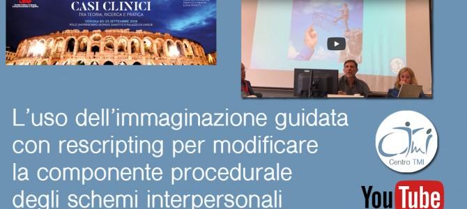 L'uso dell'immaginazione guidata con rescripting per modificare la componente procedurale degli schemi interpersonali – Video