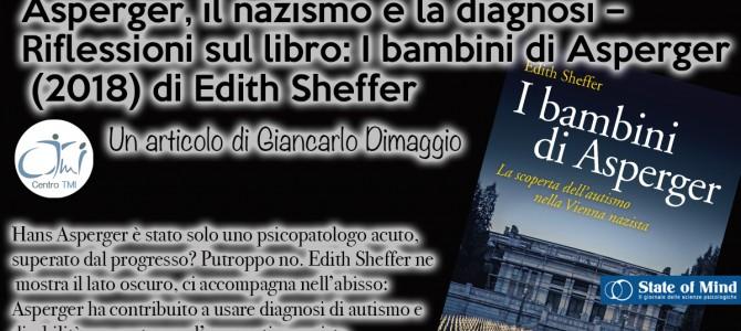 Asperger, il nazismo e la diagnosi – Riflessioni sul libro: I bambini di Asperger (2018) di Edith Sheffer
