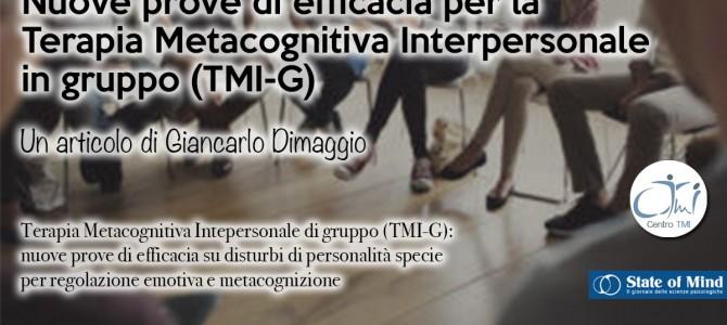 Nuove prove di efficacia per la Terapia Metacognitiva Interpersonale in gruppo (TMI-G)