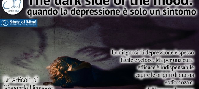 The dark side of the mood: quando la depressione è solo un sintomo