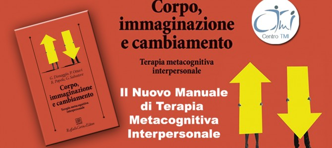 È uscito il nuovo Manuale TMI: Corpo Immaginazione e Cambiamento