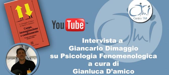 Intervista a Giancarlo Dimaggio su Psicologia Fenomenologica