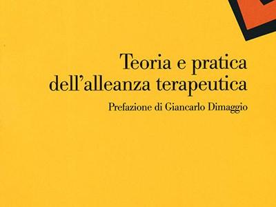 Teoria e pratica dell'alleanza terapeutica (recensione di Giancarlo Dimaggio)