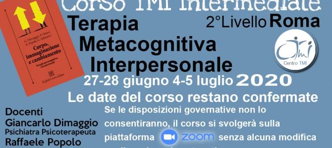 TMI  INTERMEDIATE Corso a Roma 27-28 giugno 4-5 luglio 2020