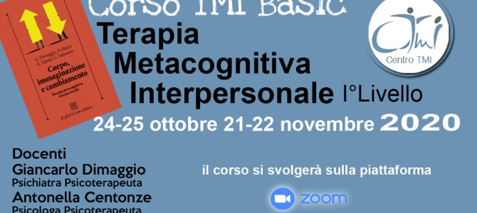 TMI Basic La Terapia Metacognitiva  Interpersonale – Corso di I° Livello Zoom