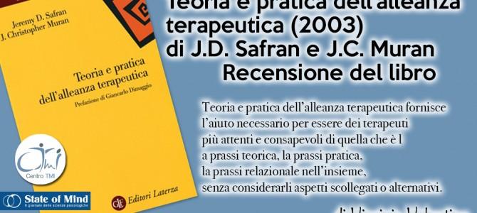 Teoria e pratica dell'alleanza terapeutica (2003) di J.D. Safran e J.C. Muran – Recensione del libro