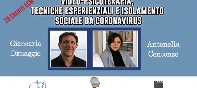Video-psicoterapia, tecniche esperienziali e isolamento sociale da coronavirus