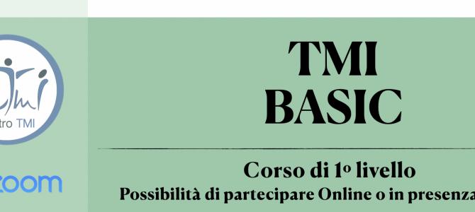TMI BASIC ~ Corso di Primo Livello ~ Online su Zoom o in presenza a Roma